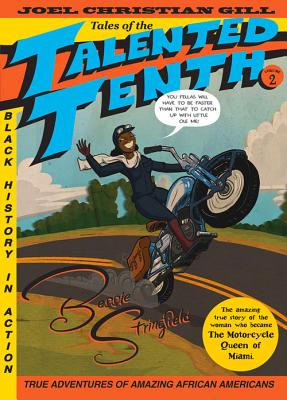 Bessie Stringfield: Tales of the Talented Tenth, no. 2 Cover Image