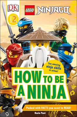 DK Readers Level 2: LEGO NINJAGO How To Be A Ninja Cover Image