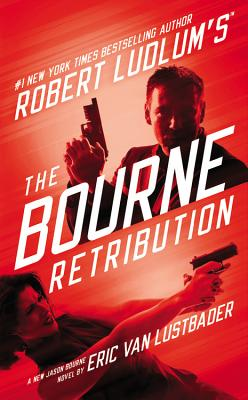 Robert Ludlum's the Bourne Retribution Cover