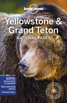 Lonely Planet Yellowstone & Grand Teton National Parks Cover Image