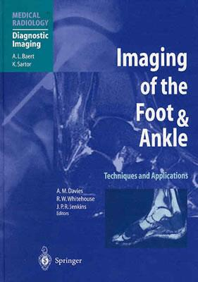 Imaging of the Foot and Ankle: Techniques and Applications Cover Image