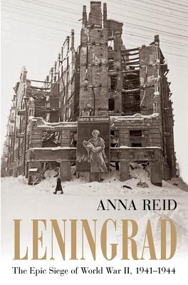 Leningrad: The Epic Siege of World War II, 1941-1944 Cover Image