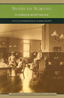 Notes on Nursing: What It Is, and What It Is Not (Barnes & Noble Library of Essential Reading) Cover Image
