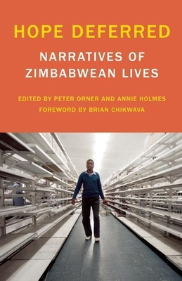 Hope Deferred: Narratives of Zimbabwean Lives (Voice of Witness) Cover Image