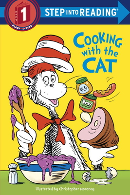 The Cat in the Hat: Cooking with the Cat (Dr. Seuss) Cover Image