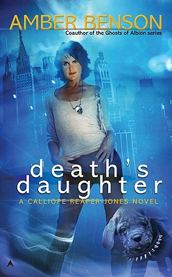 Death's Daughter: A Callipe Reaper-Jones Novel Cover Image