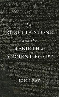 The Rosetta Stone and the Rebirth of Ancient Egypt (Wonders of the World #38) Cover Image