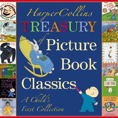 HarperCollins Treasury of Picture Book Classics: A Child's First Collection Cover Image