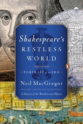 Shakespeare's Restless World: Portrait of an Era Cover Image