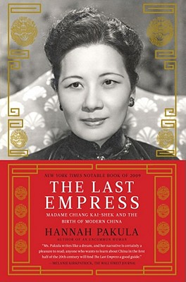The Last Empress: Madame Chiang Kai-shek and the Birth of Modern China Cover Image