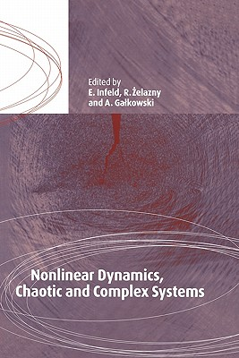 Nonlinear Dynamics, Chaotic and Complex Systems: Proceedings of an International Conference Held in Zakopane, Poland, November 7-12 1995, Plenary Invi Cover Image