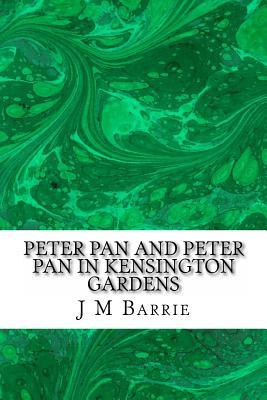 Peter Pan And Peter Pan In Kensington Gardens Paperback