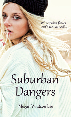 Suburban Dangers Cover Image