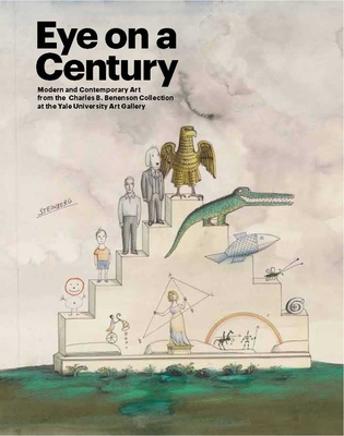 Eye on a Century: Modern and Contemporary Art from the Charles B. Benenson Collection at the Yale University Art Gallery Cover Image