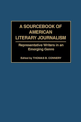 Cover for A Sourcebook of American Literary Journalism