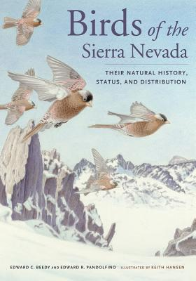 Birds of the Sierra Nevada: Their Natural History, Status, and Distribution Cover Image
