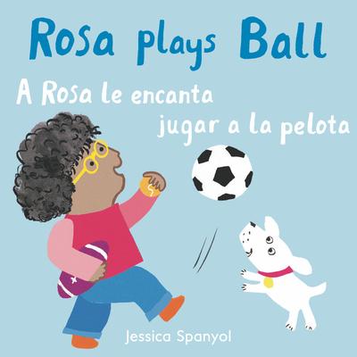 A Rosa Le Encanta Jugar a la Pelota/Rosa Plays Ball Cover Image