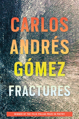 Fractures (Wisconsin Poetry Series) Cover Image