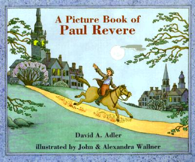 Cover for A Picture Book of Paul Revere (Picture Book Biography)