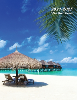 2021-2025 Five Year Planner: Large 60-Month Monthly Planner (Tropical Beach) Cover Image