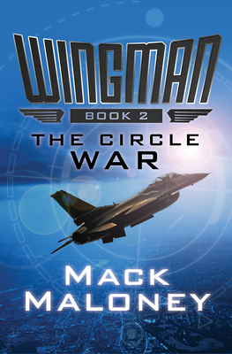 The Circle War (Wingman #2) Cover Image