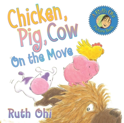 Chicken, Pig, Cow on the Move Cover