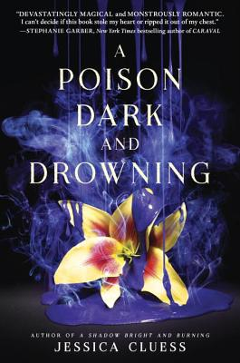 A Poison Dark and Drowning (Kingdom on Fire, Book Two) Cover Image