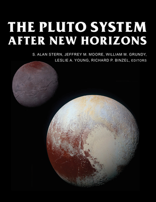 The Pluto System After New Horizons (Space Science Series ) Cover Image