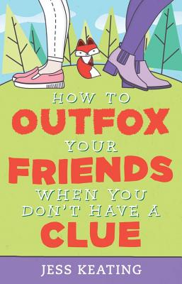 How to Outfox Your Friends When You Don't Have a Clue (My Life Is a Zoo #3) Cover Image