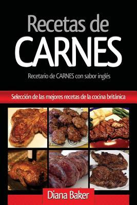 Recetas de Carnes: Selección de las mejores recetas de la cocina británica (Recetas de la Cocina Britanica #1) Cover Image