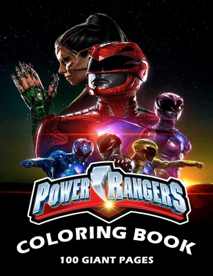 Power Rangers Coloring Book: A great coloring book for kids and fans - 100 High Premium Pages Cover Image