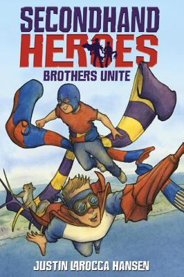 Brothers Unite (Secondhand Heroes #1) Cover Image