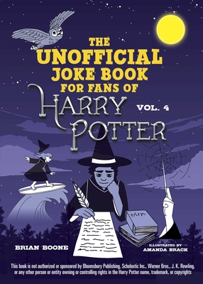 The Unofficial Harry Potter Joke Book: Raucous Jokes and Riddikulus Riddles for Ravenclaw Cover Image