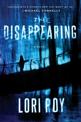 The Disappearing: A Novel Cover Image