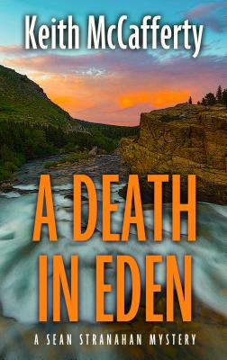 A Death in Eden (Sean Stranahan Mystery) Cover Image