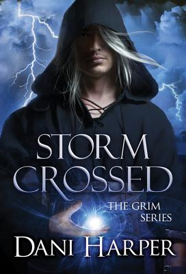 Cover for Storm Crossed (Grim #4)