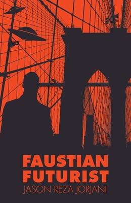 Faustian Futurist Cover Image