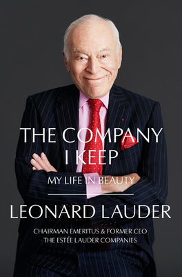The Company I Keep: My Life in Beauty Cover Image
