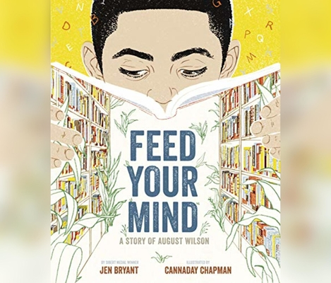 Feed Your Mind: A Story of August Wilson Cover Image