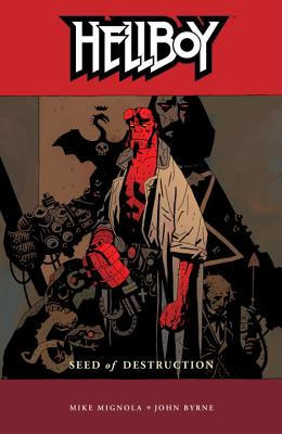Hellboy Volume 1: Seed of Destruction (Hellboy (Dark Horse Paperback) #1) Cover Image