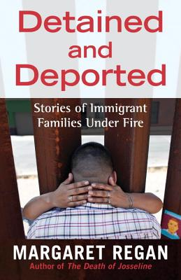 Detained and Deported: Stories of Immigrant Families Under Fire Cover Image