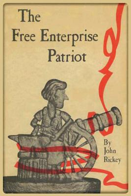 The Free Enterprise Patriot Cover Image