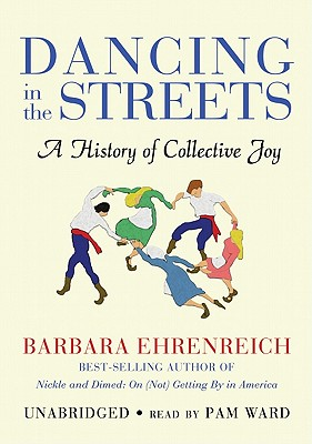 Dancing in the Streets: A History of Collective Joy Cover Image