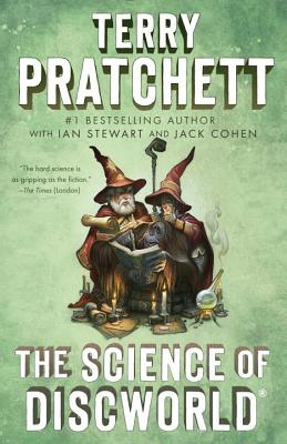 The Science of Discworld: A Novel (Science of Discworld Series #1) Cover Image