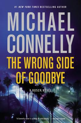 The Wrong Side of Goodbye (Harry Bosch #19) Cover Image