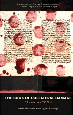 The Book of Collateral Damage (The Margellos World Republic of Letters) Cover Image