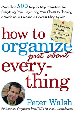 How to Organize (Just About) Everything Cover