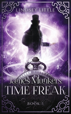 James Munkers: Time Freak Cover Image