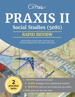 Praxis II Social Studies (5081) Rapid Review Study Guide: Test Prep and Practice Questions for the Praxis 5081 Exam Cover Image