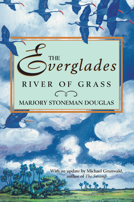 The Everglades: River of Grass Cover Image